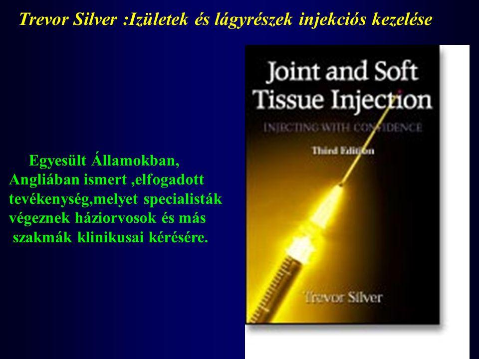 Trevor Silver :Izületek és lágyrészek injekciós kezelése