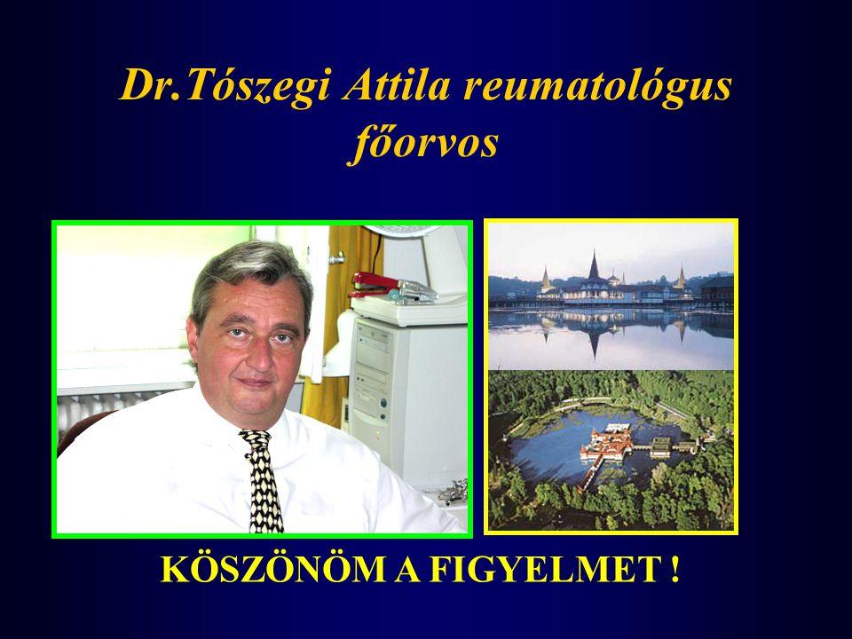 Dr.Tószegi Attila reumatológus főorvos