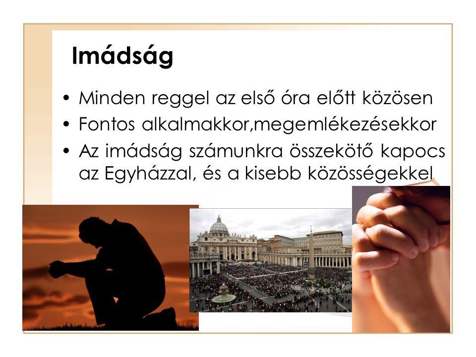 Imádság Minden reggel az első óra előtt közösen