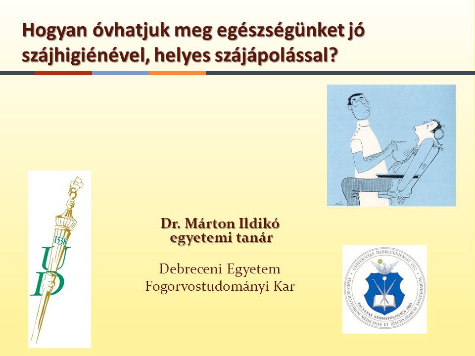 Dr. Márton Ildikó egyetemi tanár