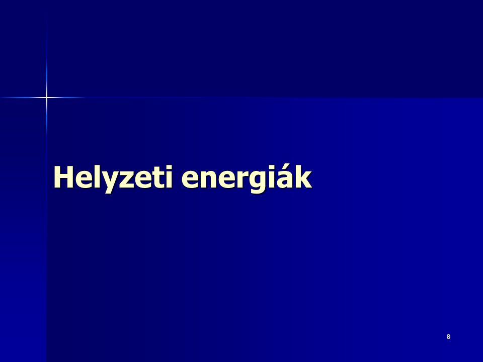 Helyzeti energiák 8