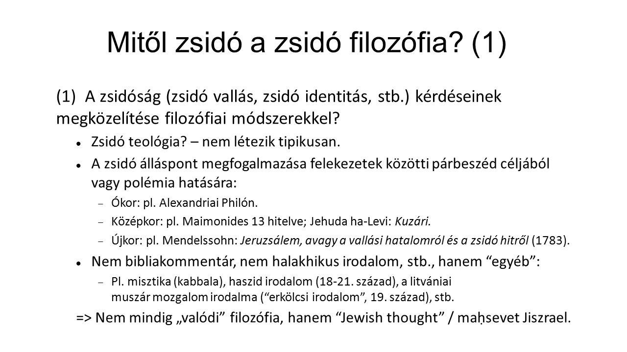 Mitől zsidó a zsidó filozófia (1)