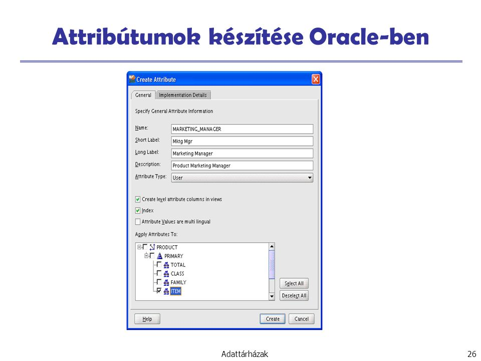 Attribútumok készítése Oracle-ben
