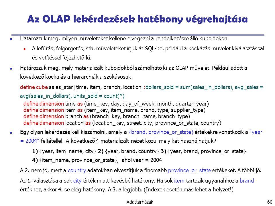 Az OLAP lekérdezések hatékony végrehajtása