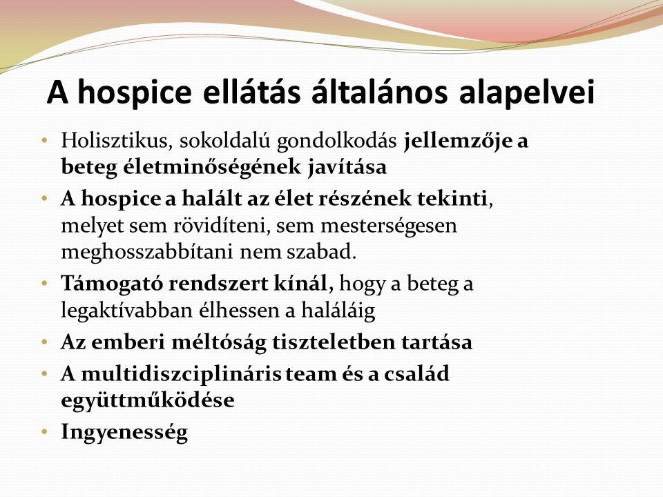 A hospice ellátás általános alapelvei
