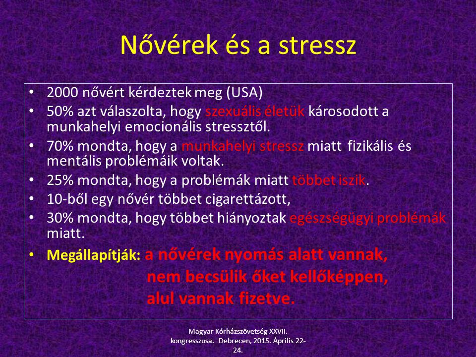 Nővérek és a stressz nem becsülik őket kellőképpen,