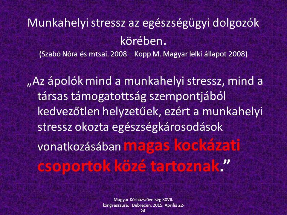 Munkahelyi stressz az egészségügyi dolgozók körében