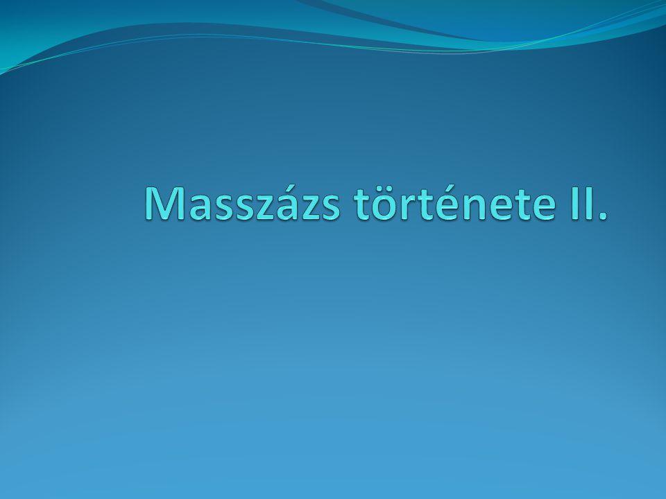 Masszázs története II.