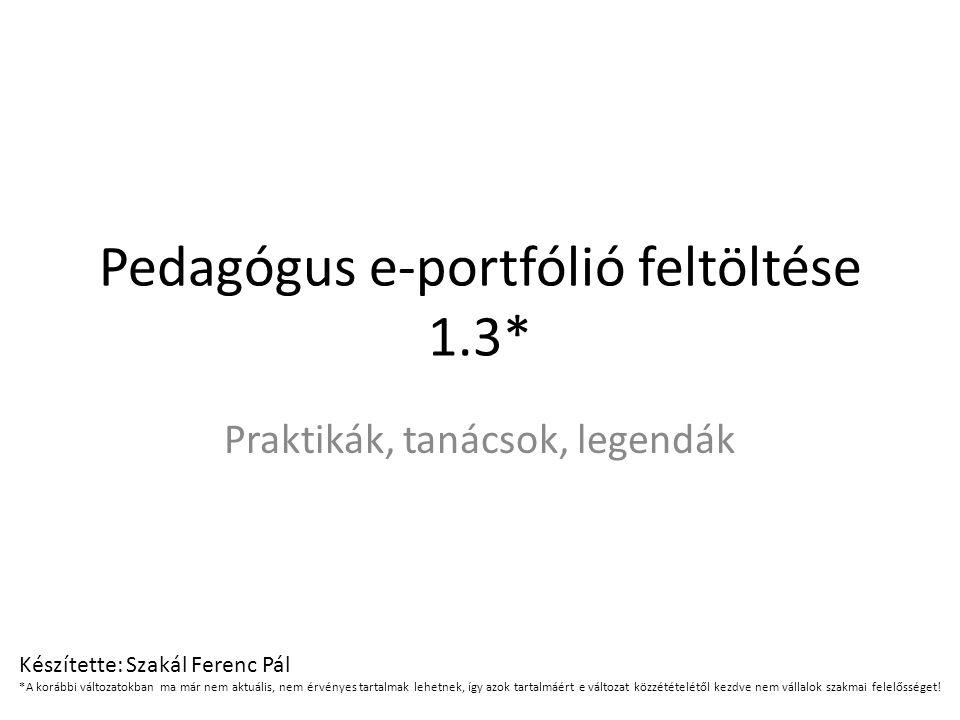 Pedagógus e-portfólió feltöltése 1.3*