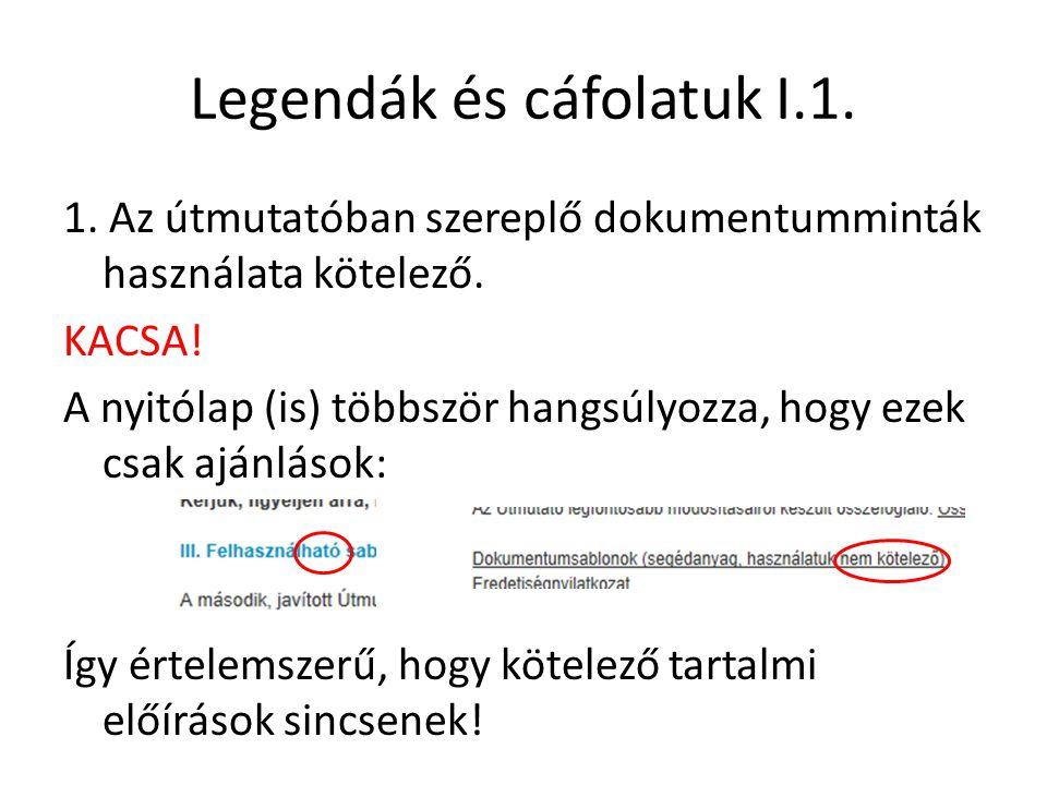 Legendák és cáfolatuk I.1.