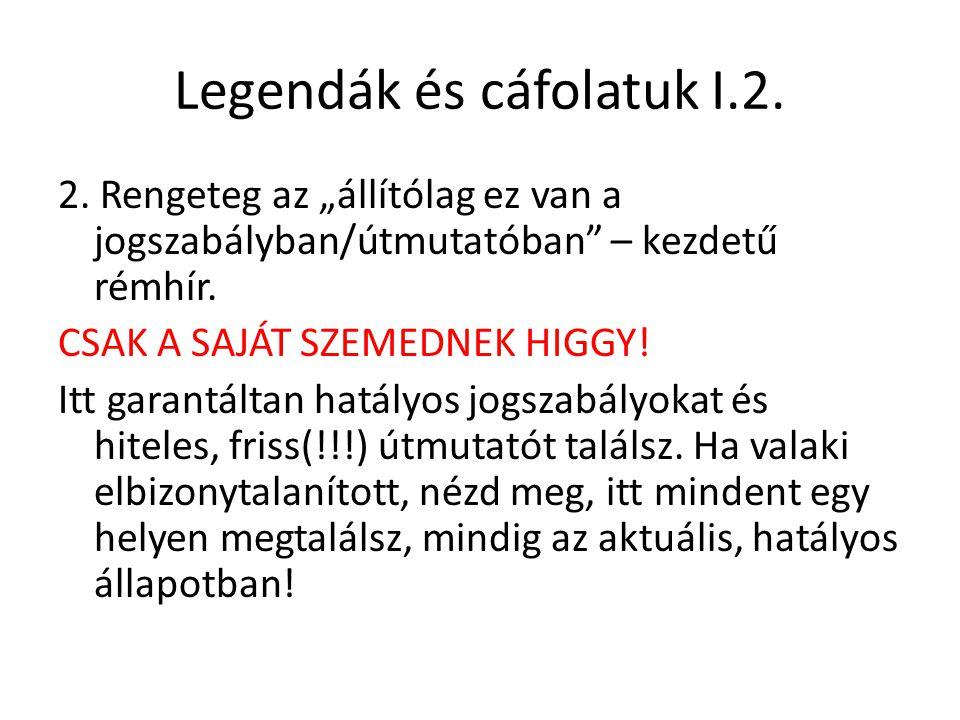 Legendák és cáfolatuk I.2.