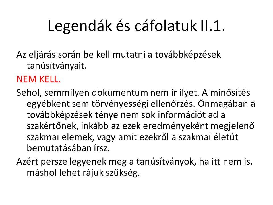 Legendák és cáfolatuk II.1.