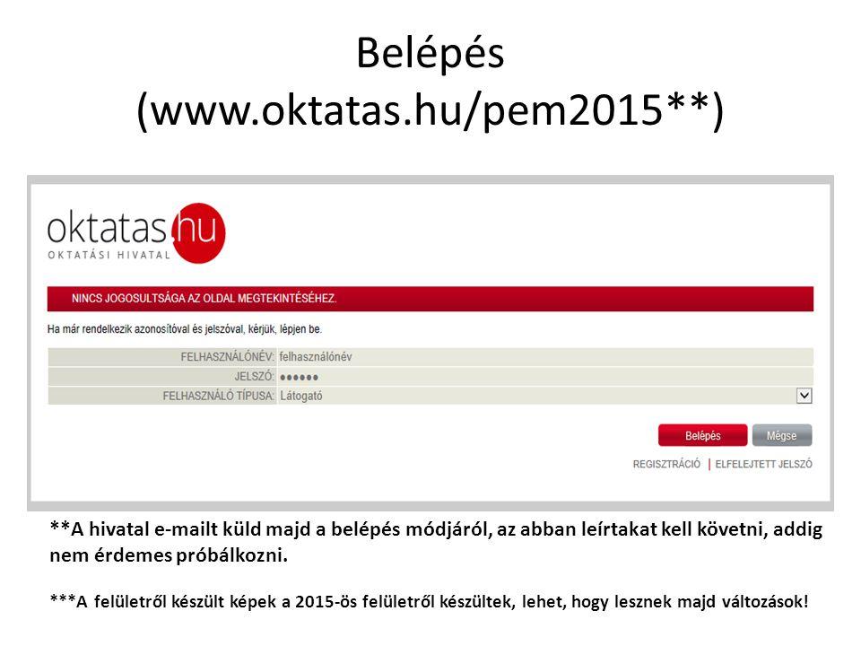 Belépés (www.oktatas.hu/pem2015**)