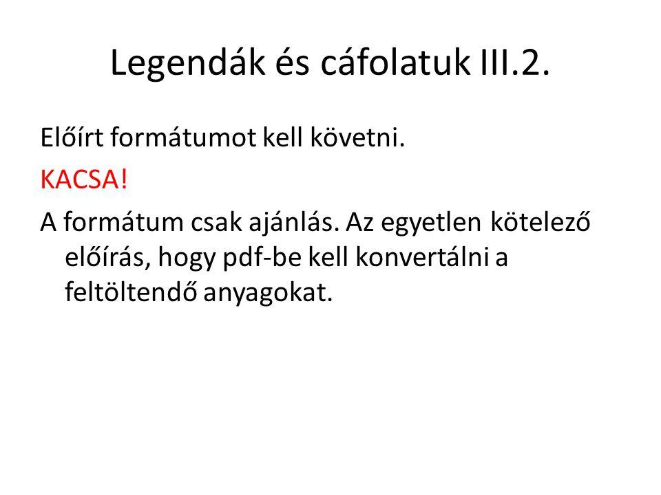 Legendák és cáfolatuk III.2.