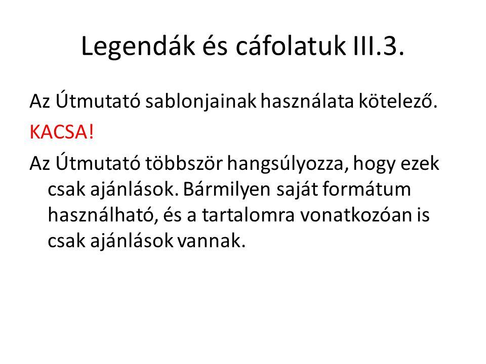 Legendák és cáfolatuk III.3.
