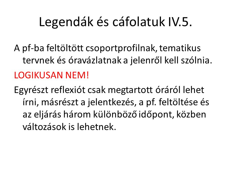 Legendák és cáfolatuk IV.5.