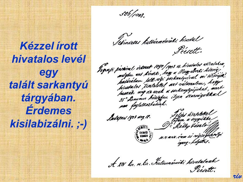 Kézzel írott hivatalos levél egy talált sarkantyú tárgyában