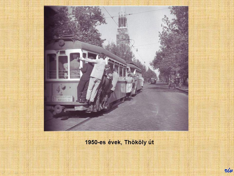 1950-es évek, Thököly út