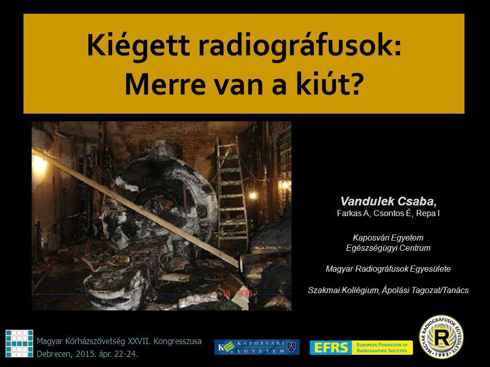 Kiégett radiográfusok: Merre van a kiút