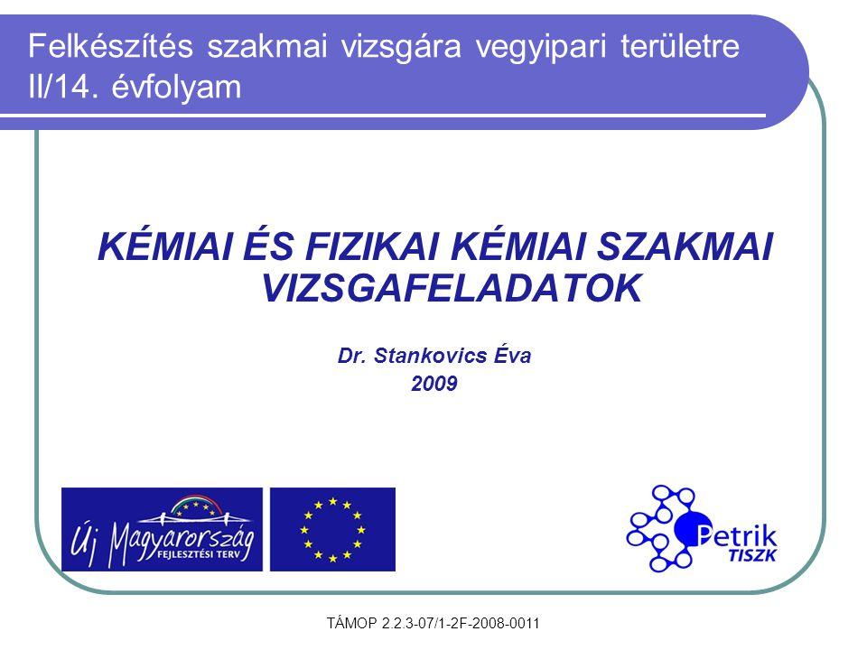 Felkészítés szakmai vizsgára vegyipari területre II/14. évfolyam
