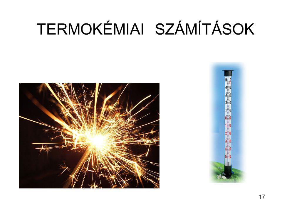 TERMOKÉMIAI SZÁMÍTÁSOK