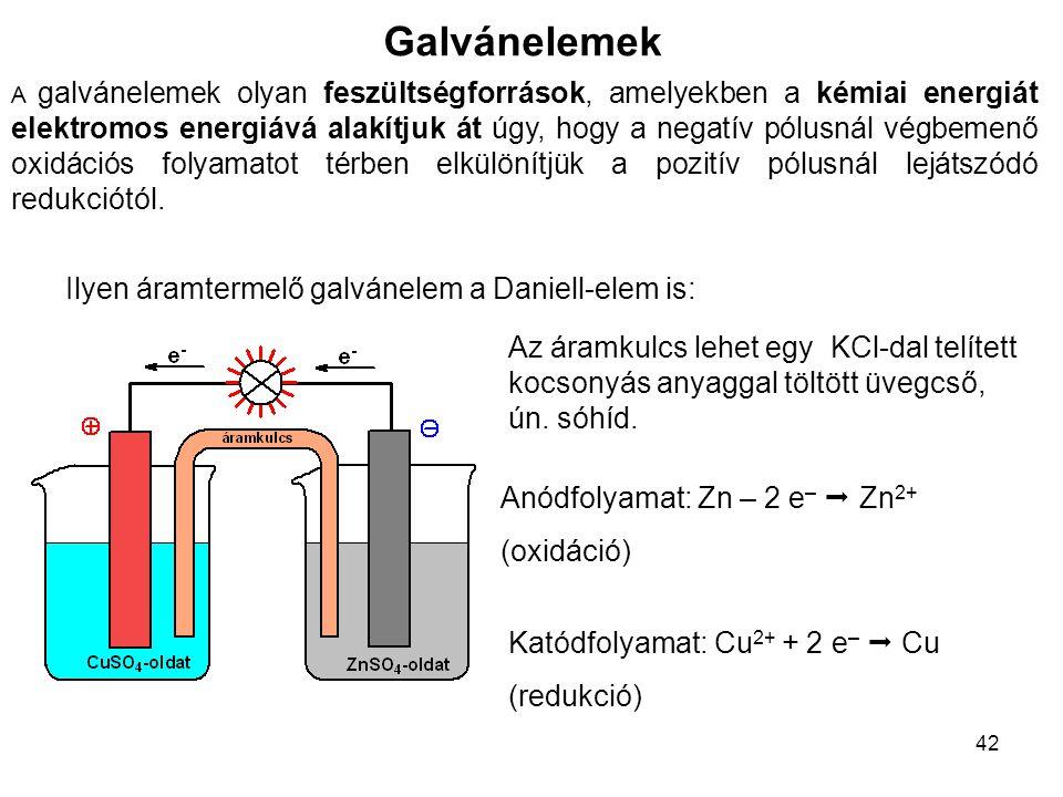Galvánelemek Ilyen áramtermelő galvánelem a Daniell-elem is: