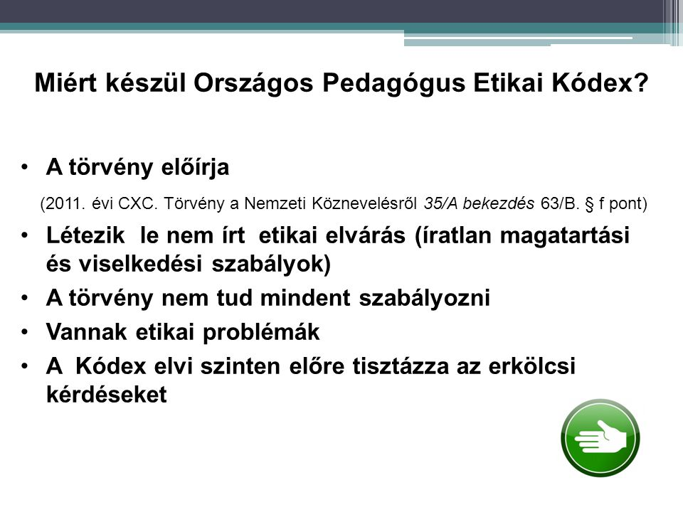 Miért készül Országos Pedagógus Etikai Kódex