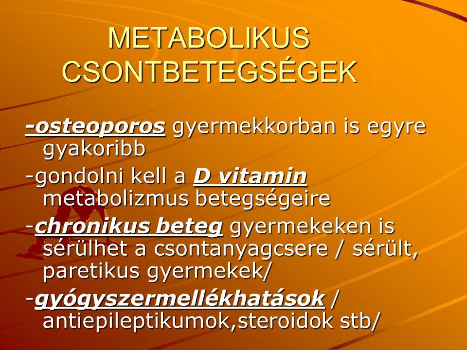 METABOLIKUS CSONTBETEGSÉGEK