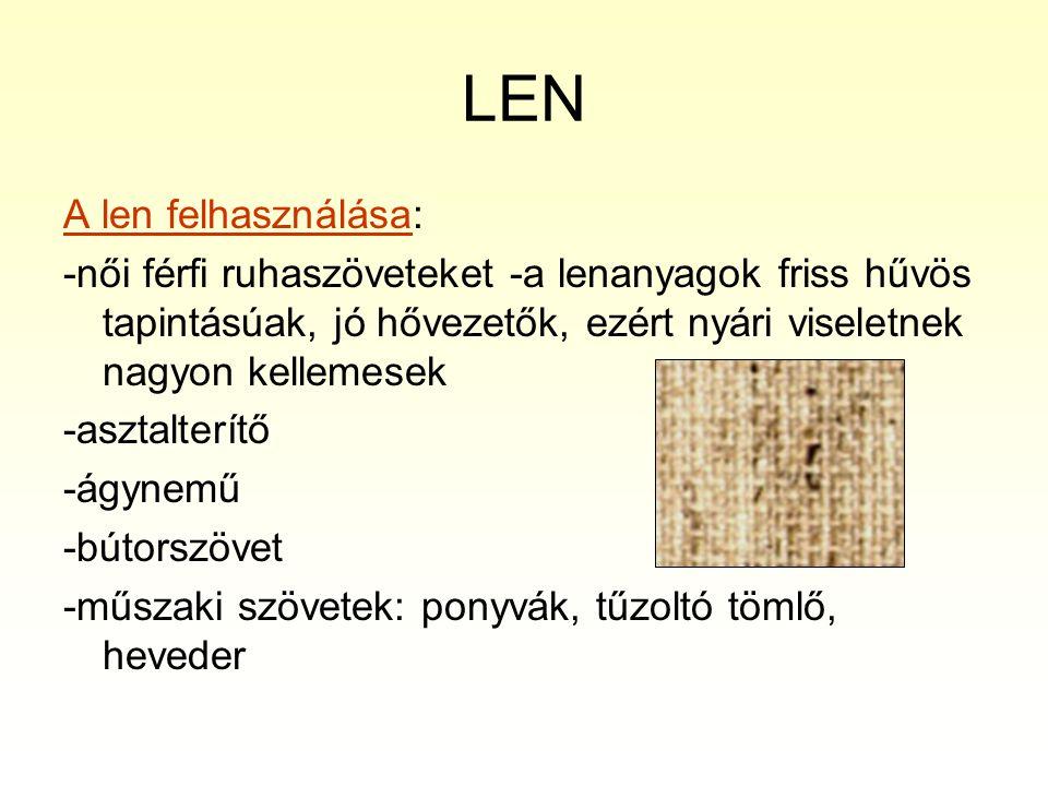 LEN A len felhasználása: