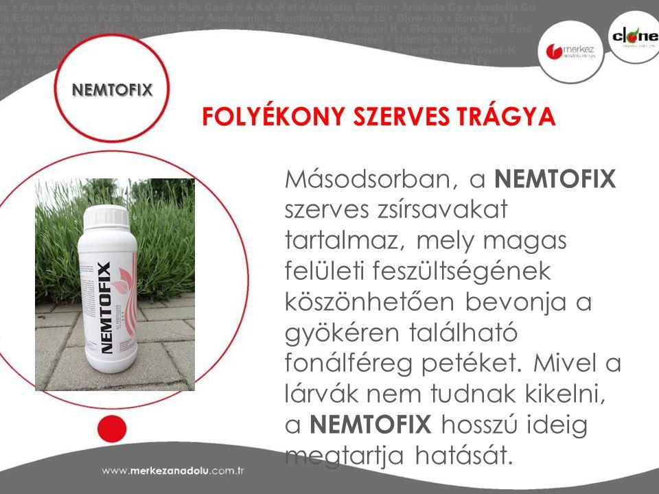 FOLYÉKONY SZERVES TRÁGYA