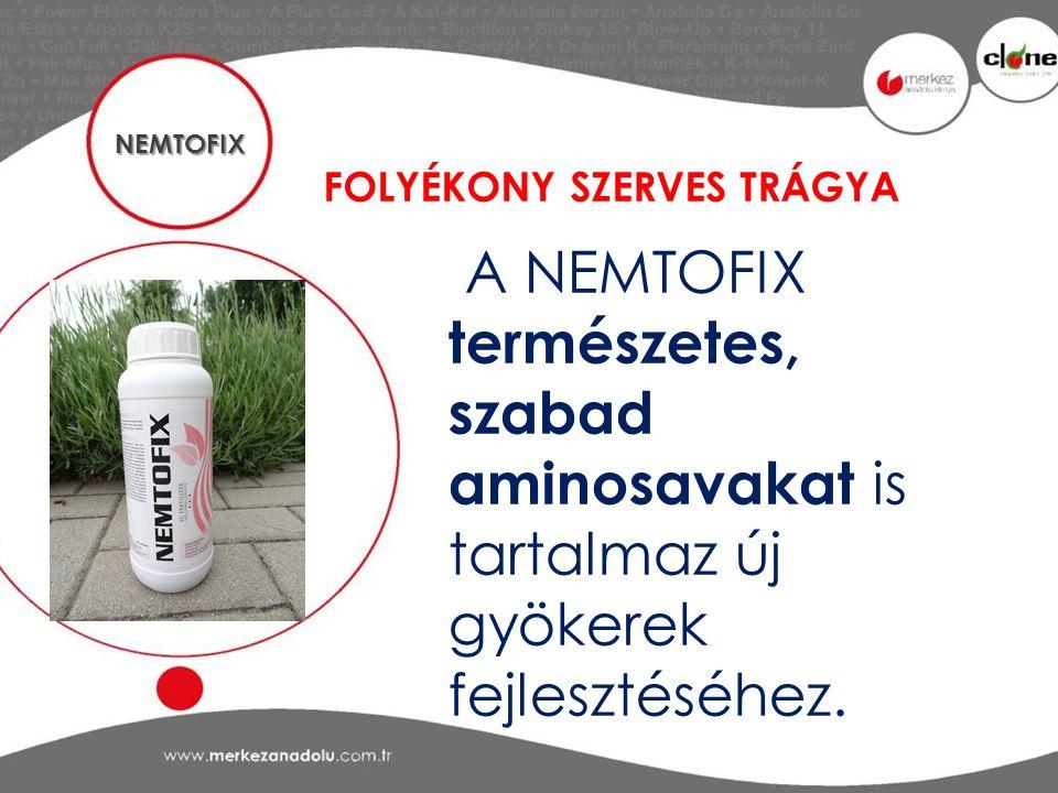 NEMTOFIX FOLYÉKONY SZERVES TRÁGYA.
