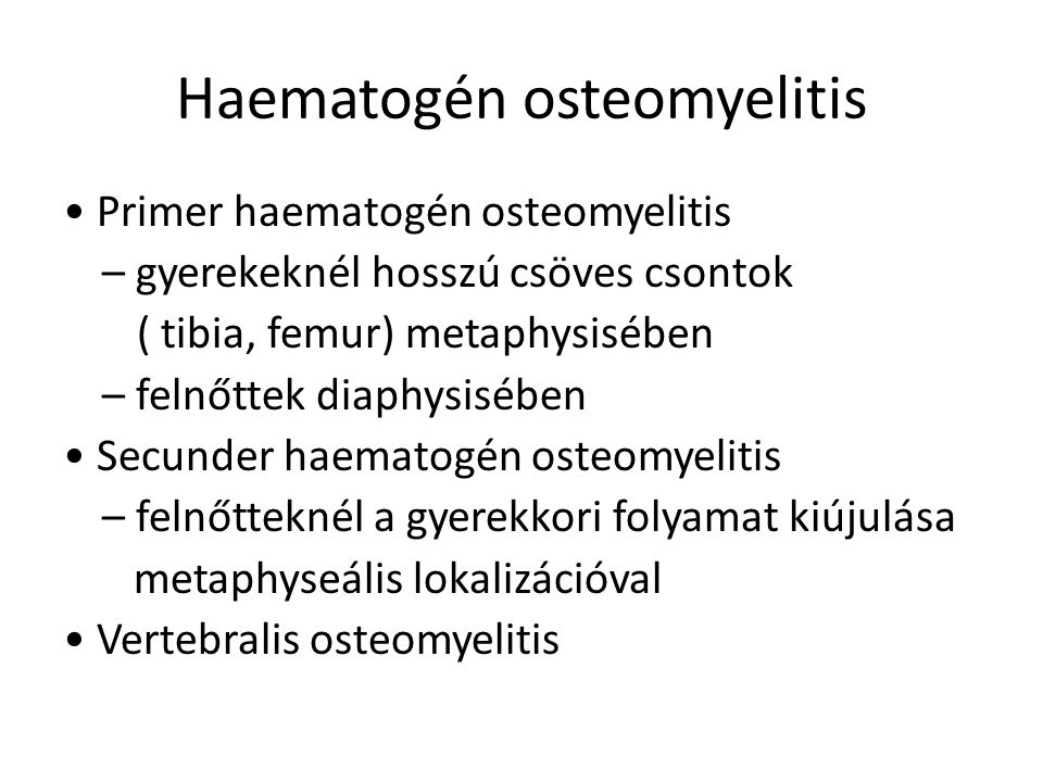 Haematogén osteomyelitis