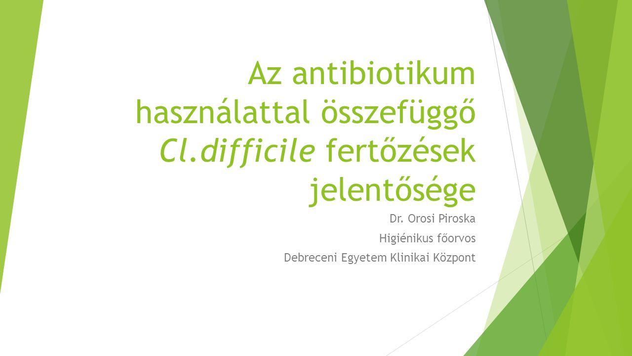 Az antibiotikum használattal összefüggő Cl