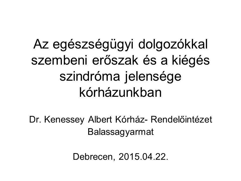 Dr. Kenessey Albert Kórház- Rendelőintézet