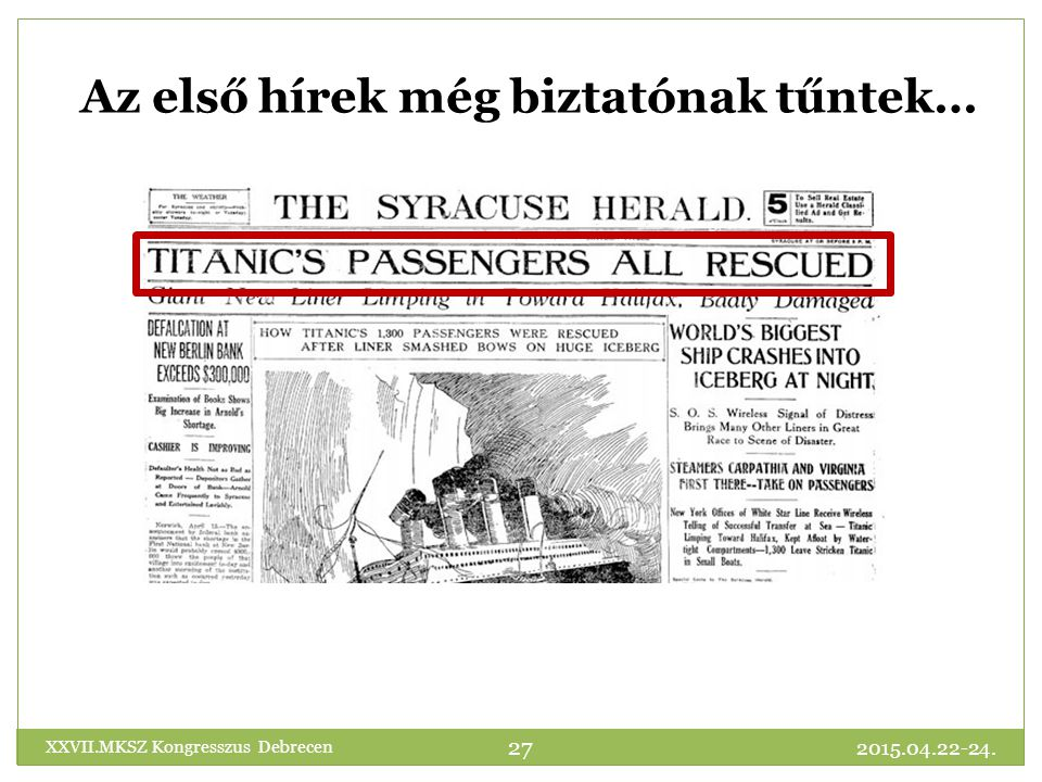 Az első hírek még biztatónak tűntek…