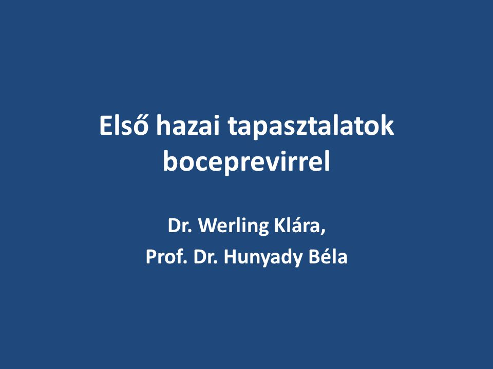 Első hazai tapasztalatok boceprevirrel