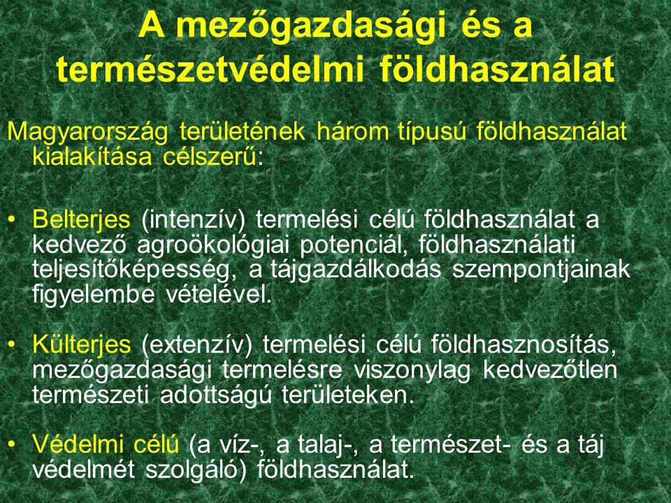 A mezőgazdasági és a természetvédelmi földhasználat