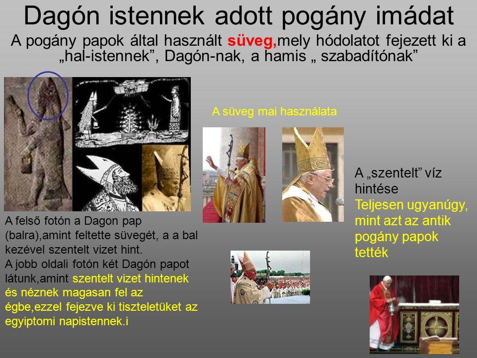 Dagón istennek adott pogány imádat