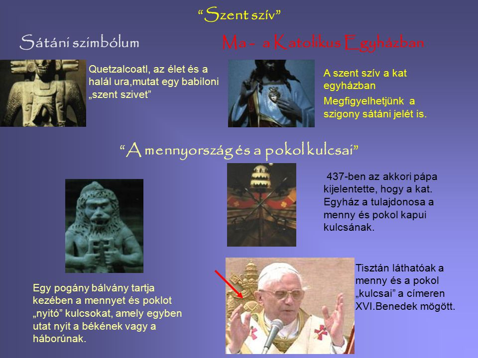 Ma - a Katolikus Egyházban A mennyország és a pokol kulcsai