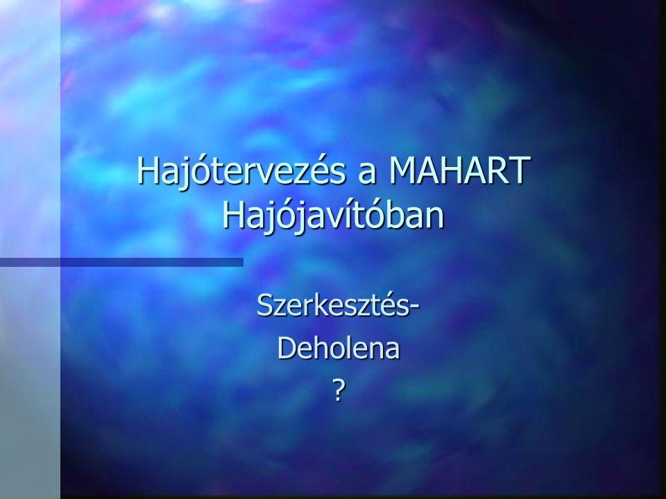 Hajótervezés a MAHART Hajójavítóban