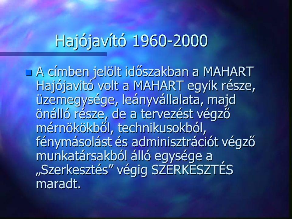 Hajójavító 1960-2000
