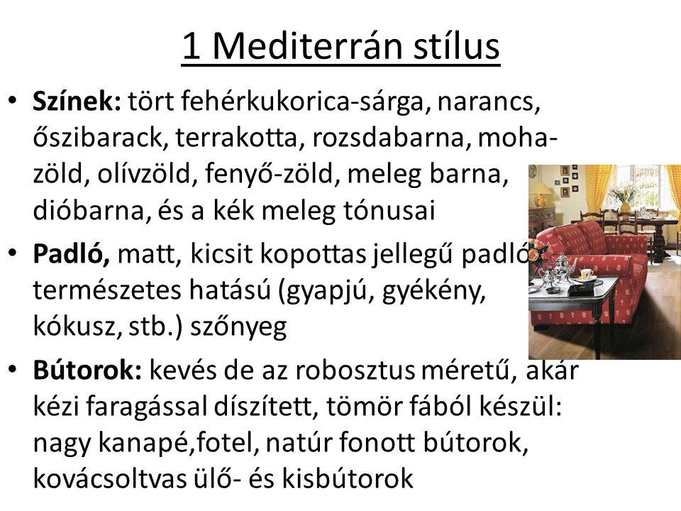 1 Mediterrán stílus