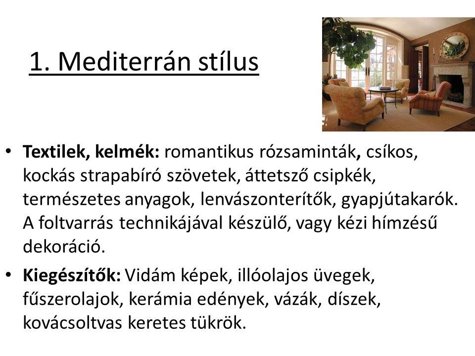 1. Mediterrán stílus