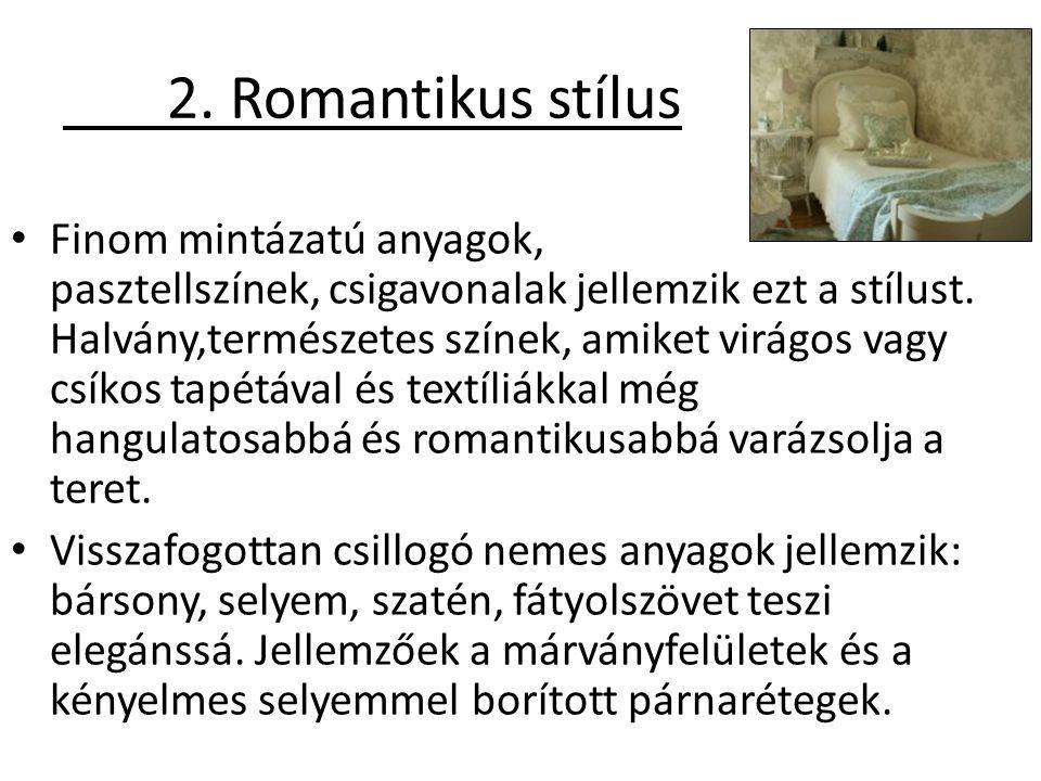 2. Romantikus stílus