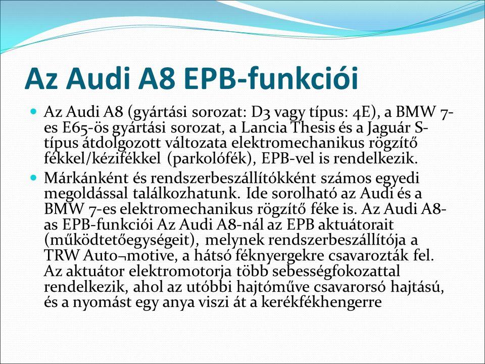 Az Audi A8 EPB-funkciói