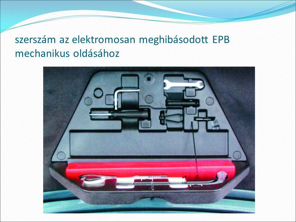 szerszám az elektromosan meghibásodott EPB mechanikus oldásához