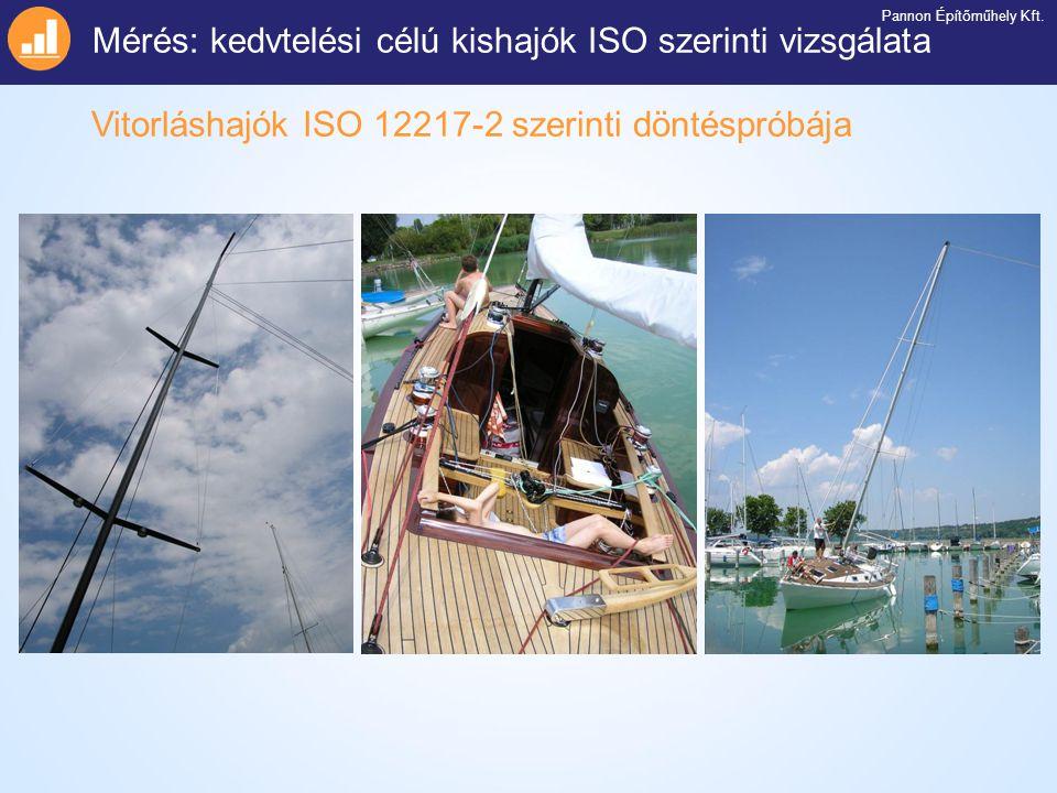 Mérés: kedvtelési célú kishajók ISO szerinti vizsgálata