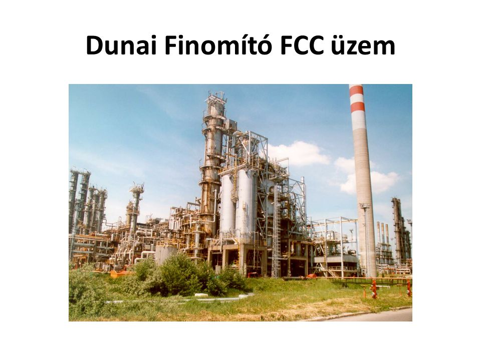 Dunai Finomító FCC üzem
