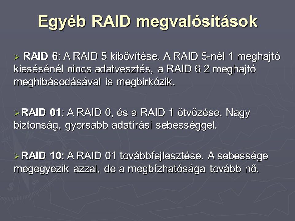 Egyéb RAID megvalósítások