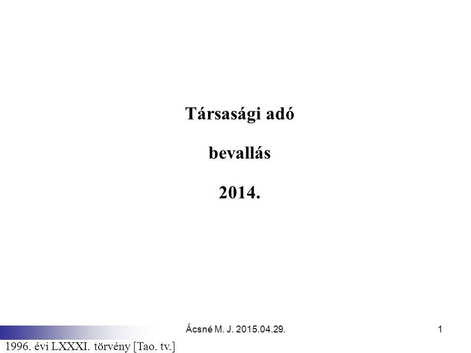 Társasági adó bevallás 2014.